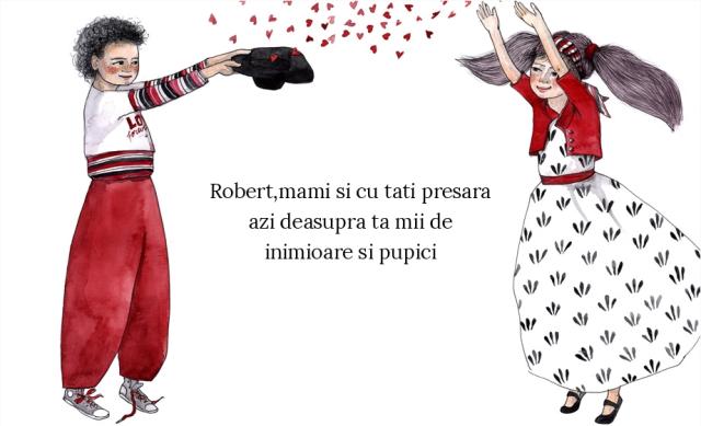 BRD - Felicitare - Robert, mami si cu tati presara azi deasupra ta mii de inimioare si pupici