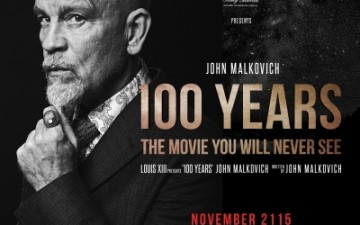 The movie with John Malkovich to be released in 100 yrs, part of a campaignfor Louis XIII Cognac