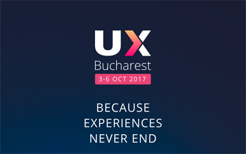 UX Bucharest 2017 to take place in Bucharest 3-6 October