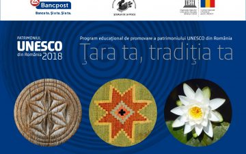 """""""Your Country, Your Tradition"""" program promoting UNESCO Heritage in Romania, expanding nationwide"""